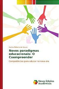 Novos paradigmas educacionais: O Coempreender
