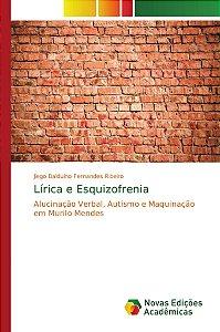 Lírica e Esquizofrenia