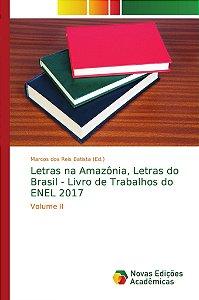 Letras na Amazônia; Letras do Brasil - Livro de Trabalhos do