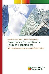 Governança Corporativa de Parques Tecnológicos
