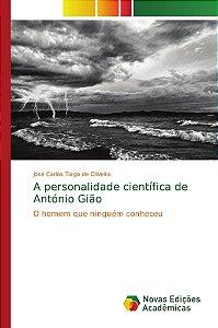 A personalidade científica de António Gião