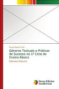 Géneros Textuais e Práticas de Sucesso no 1º Ciclo do Ensino