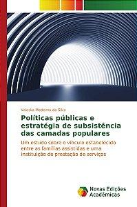 Políticas públicas e estratégia de subsistência das camadas