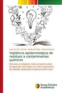 Vigilância epidemiológica de resíduos e contaminantes químic