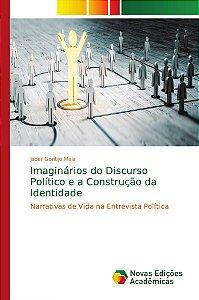Imaginários do Discurso Político e a Construção da Identidad