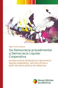 Da Democracia procedimental a Democracia Liquida-Cooperativa