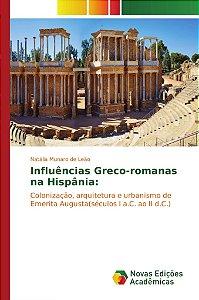 Influências Greco-romanas na Hispânia: