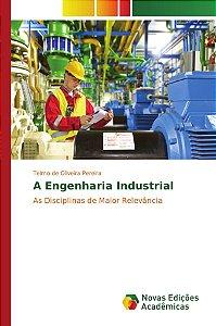 A Engenharia Industrial