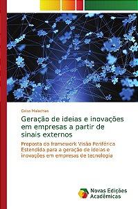 Geração de ideias e inovações em empresas a partir de sinais