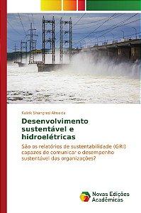 Desenvolvimento sustentável e hidroelétricas