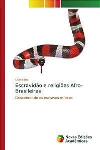 Escravidão e religiões Afro-Brasileiras