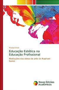 Educação Estética na Educação Profissional