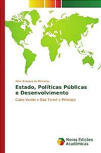 Estado; Políticas Públicas e Desenvolvimento