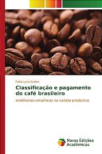 Classificação e pagamento do café brasileiro