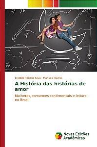 A História das histórias de amor