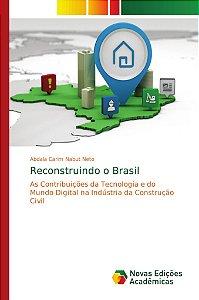 Reconstruindo o Brasil