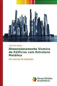 Dimensionamento Sísmico de Edifícios com Estrutura Metálica