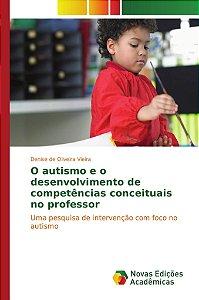 O autismo e o desenvolvimento de competências conceituais no