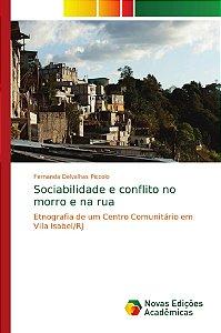 Sociabilidade e conflito no morro e na rua