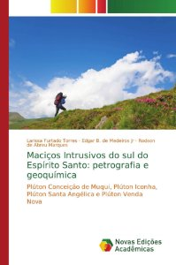 Maciços Intrusivos do sul do Espírito Santo: petrografia e g