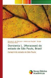 Dorstenia L. (Moraceae) do estado de São Paulo; Brasil