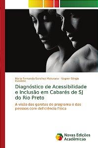 Diagnóstico de Acessibilidade e Inclusão em Cabarés de SJ do