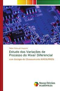 Estudo das Variações de Processo do Mixer Diferencial