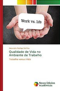 Qualidade de Vida no Ambiente de Trabalho