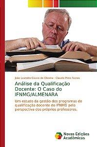 Análise da Qualificação Docente: O Caso do IFNMG/ALMENARA