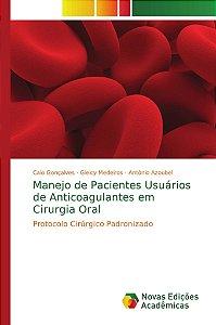 Manejo de Pacientes Usuários de Anticoagulantes em Cirurgia