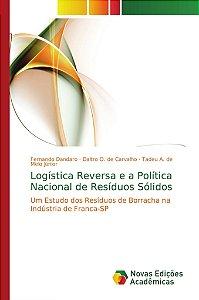 Logística Reversa e a Política Nacional de Resíduos Sólidos
