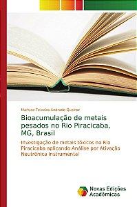 Bioacumulação de metais pesados no Rio Piracicaba; MG; Brasi
