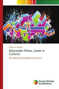 Educação Física; Lazer e Cultura