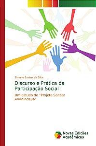 Discurso e Prática da Participação Social