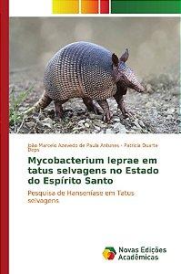Mycobacterium leprae em tatus selvagens no Estado do Espírit