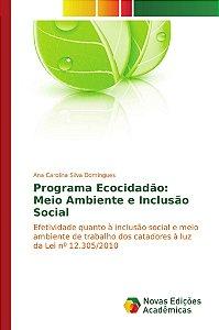 Programa Ecocidadão: Meio Ambiente e Inclusão Social