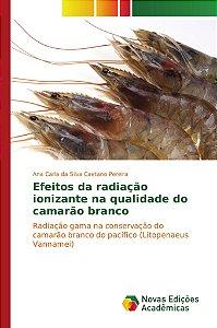 Efeitos da radiação ionizante na qualidade do camarão branco