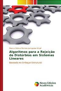 Algoritmos para a Rejeição de Distúrbios em Sistemas Lineare