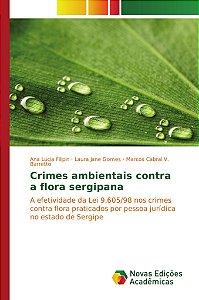 Crimes ambientais contra a flora sergipana