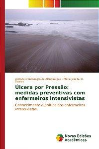 Úlcera por Pressão: medidas preventivas com enfermeiros inte