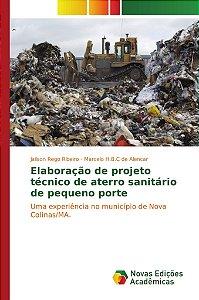 Elaboração de projeto técnico de aterro sanitário de pequeno