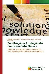 Em direção a Produção do Conhecimento Modo 2