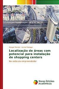 Localização de áreas com potencial para instalação de shoppi