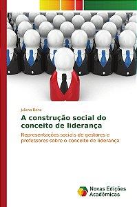 A construção social do conceito de liderança