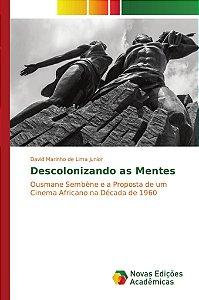 Descolonizando as Mentes