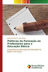 Políticas de Formação de Professores para a Educação Básica