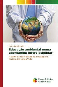 Educação ambiental numa abordagem interdisciplinar