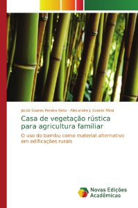 Casa de vegetação rústica para agricultura familiar