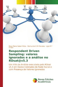 Respondent Driven Sampling: valores ignorados e a análise no