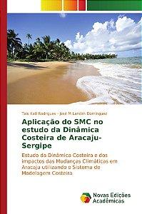 Aplicação do SMC no estudo da Dinâmica Costeira de Aracaju-S